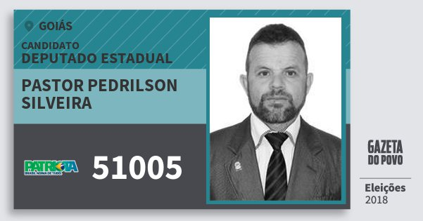 Santinho Pastor Pedrilson Silveira 51005 (PATRI) Deputado Estadual | Goiás | Eleições 2018