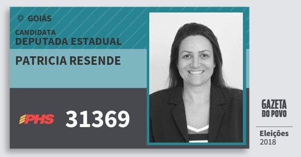 Santinho Patricia Resende 31369 (PHS) Deputada Estadual | Goiás | Eleições 2018