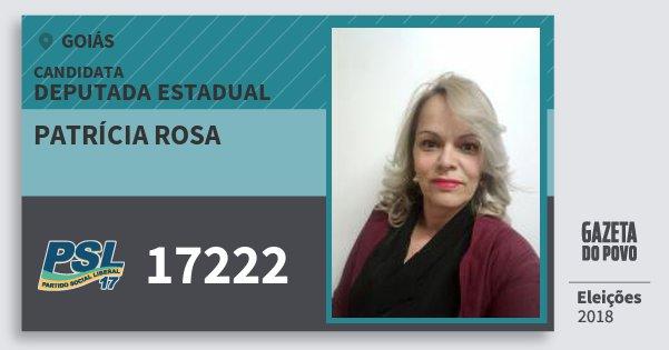 Santinho Patrícia Rosa 17222 (PSL) Deputada Estadual | Goiás | Eleições 2018