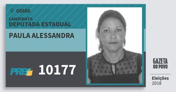 Santinho Paula Alessandra 10177 (PRB) Deputada Estadual | Goiás | Eleições 2018