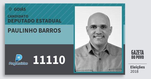 Santinho Paulinho Barros 11110 (PP) Deputado Estadual | Goiás | Eleições 2018