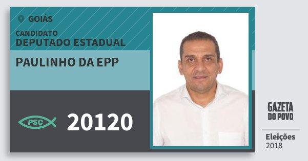 Santinho Paulinho da Epp 20120 (PSC) Deputado Estadual | Goiás | Eleições 2018