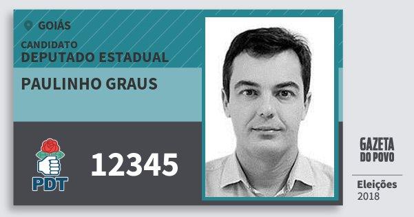 Santinho Paulinho Graus 12345 (PDT) Deputado Estadual | Goiás | Eleições 2018