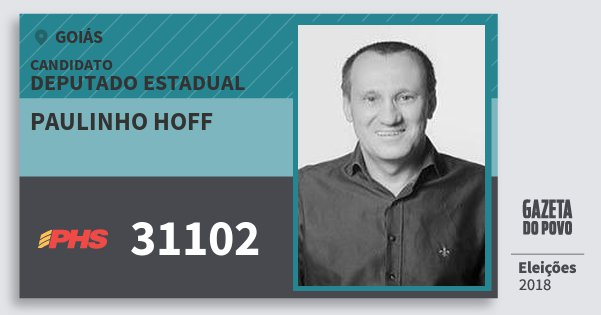 Santinho Paulinho Hoff 31102 (PHS) Deputado Estadual | Goiás | Eleições 2018