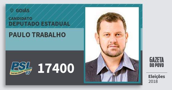 Santinho Paulo Trabalho 17400 (PSL) Deputado Estadual | Goiás | Eleições 2018