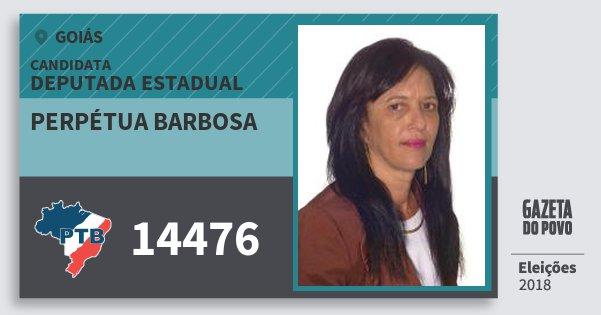 Santinho Perpétua Barbosa 14476 (PTB) Deputada Estadual | Goiás | Eleições 2018