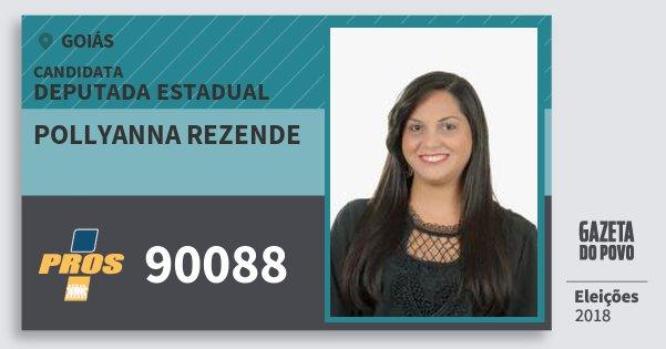 Santinho Pollyanna Rezende 90088 (PROS) Deputada Estadual | Goiás | Eleições 2018