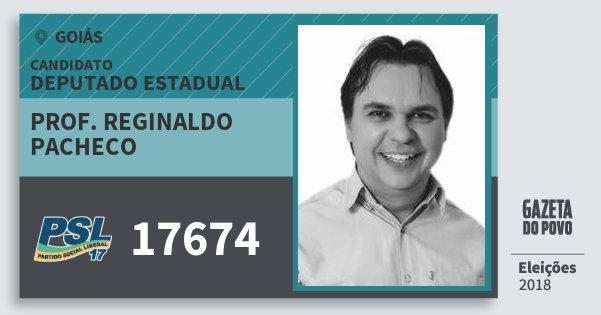 Santinho Prof. Reginaldo Pacheco 17674 (PSL) Deputado Estadual | Goiás | Eleições 2018
