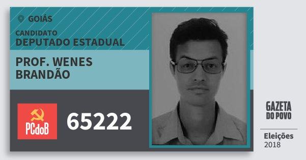 Santinho Prof. Wenes Brandão 65222 (PC do B) Deputado Estadual | Goiás | Eleições 2018