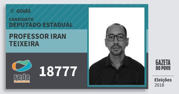 Santinho Professor Iran Teixeira 18777 (REDE) Deputado Estadual | Goiás | Eleições 2018
