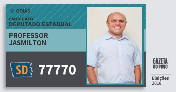 Santinho Professor Jasmilton 77770 (SOLIDARIEDADE) Deputado Estadual | Goiás | Eleições 2018