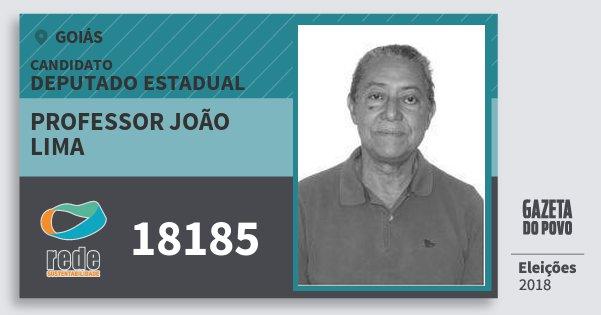 Santinho Professor João Lima 18185 (REDE) Deputado Estadual | Goiás | Eleições 2018