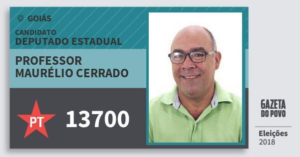 Santinho Professor Maurélio Cerrado 13700 (PT) Deputado Estadual | Goiás | Eleições 2018