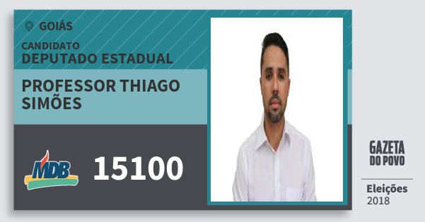 Santinho Professor Thiago Simões 15100 (MDB) Deputado Estadual | Goiás | Eleições 2018