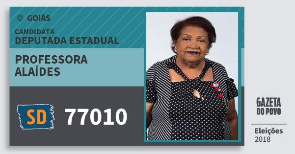 Santinho Professora Alaídes 77010 (SOLIDARIEDADE) Deputada Estadual | Goiás | Eleições 2018