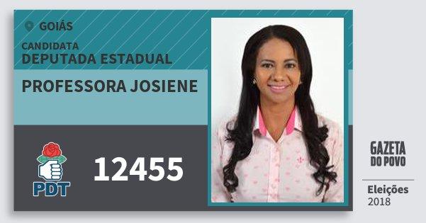 Santinho Professora Josiene 12455 (PDT) Deputada Estadual | Goiás | Eleições 2018