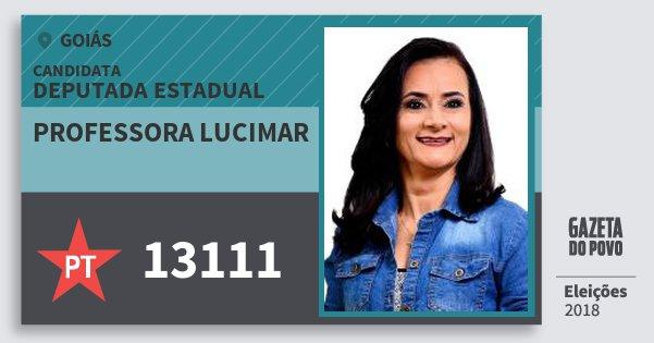 Santinho Professora Lucimar 13111 (PT) Deputada Estadual | Goiás | Eleições 2018