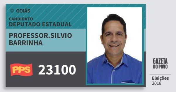Santinho Professor.silvio Barrinha 23100 (PPS) Deputado Estadual | Goiás | Eleições 2018