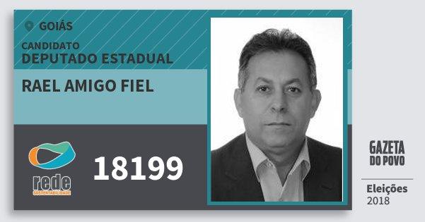 Santinho Rael Amigo Fiel 18199 (REDE) Deputado Estadual | Goiás | Eleições 2018