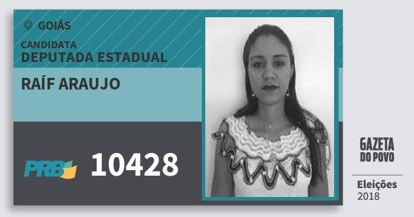 Santinho Raíf Araujo 10428 (PRB) Deputada Estadual | Goiás | Eleições 2018