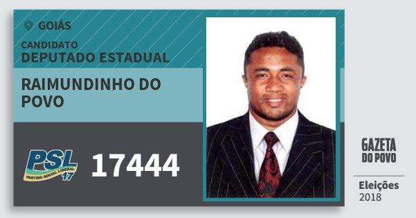 Santinho Raimundinho do Povo 17444 (PSL) Deputado Estadual | Goiás | Eleições 2018