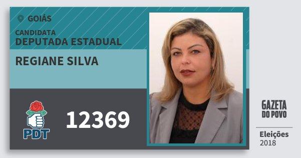 Santinho Regiane Silva 12369 (PDT) Deputada Estadual | Goiás | Eleições 2018