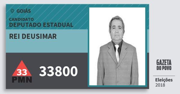 Santinho Rei Deusimar 33800 (PMN) Deputado Estadual | Goiás | Eleições 2018