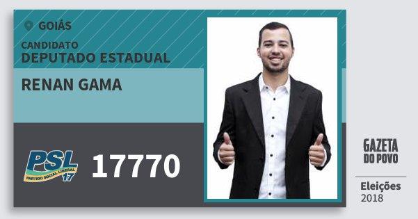 Santinho Renan Gama 17770 (PSL) Deputado Estadual | Goiás | Eleições 2018