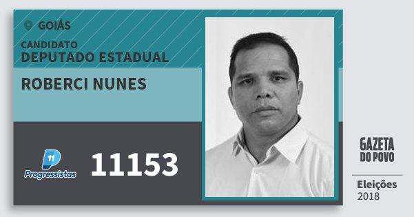 Santinho Roberci Nunes 11153 (PP) Deputado Estadual | Goiás | Eleições 2018