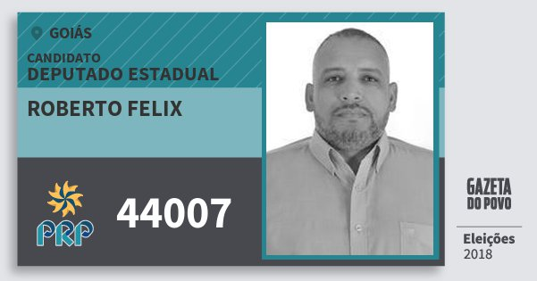 Santinho Roberto Felix 44007 (PRP) Deputado Estadual | Goiás | Eleições 2018