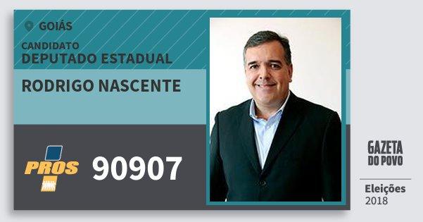 Santinho Rodrigo Nascente 90907 (PROS) Deputado Estadual | Goiás | Eleições 2018