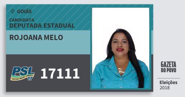 Santinho Rojoana Melo 17111 (PSL) Deputada Estadual | Goiás | Eleições 2018