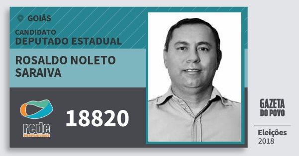 Santinho Rosaldo Noleto Saraiva 18820 (REDE) Deputado Estadual | Goiás | Eleições 2018