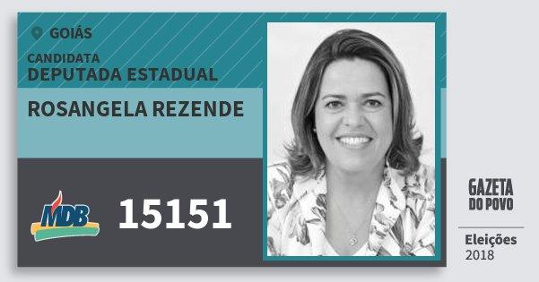 Santinho Rosangela Rezende 15151 (MDB) Deputada Estadual | Goiás | Eleições 2018