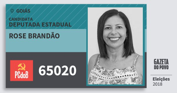 Santinho Rose Brandão 65020 (PC do B) Deputada Estadual | Goiás | Eleições 2018