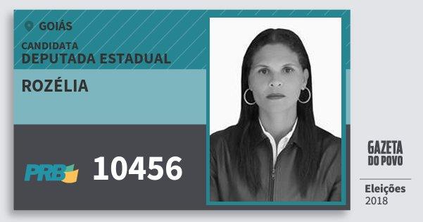 Santinho Rozélia 10456 (PRB) Deputada Estadual | Goiás | Eleições 2018
