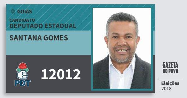 Santinho Santana Gomes 12012 (PDT) Deputado Estadual | Goiás | Eleições 2018