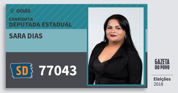 Santinho Sara Dias 77043 (SOLIDARIEDADE) Deputada Estadual | Goiás | Eleições 2018