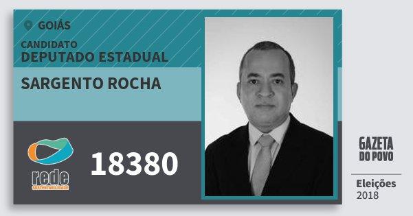 Santinho Sargento Rocha 18380 (REDE) Deputado Estadual | Goiás | Eleições 2018
