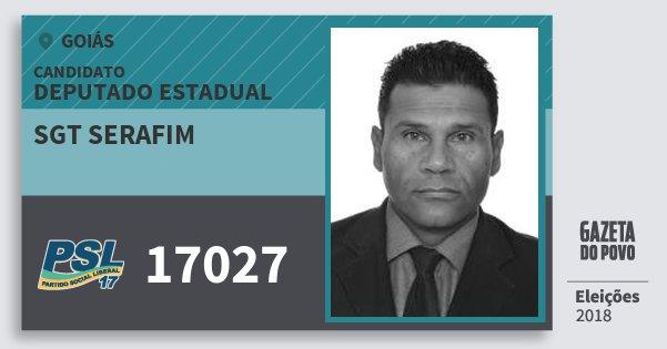 Santinho Sgt Serafim 17027 (PSL) Deputado Estadual | Goiás | Eleições 2018