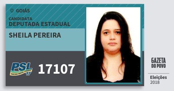 Santinho Sheila Pereira 17107 (PSL) Deputada Estadual | Goiás | Eleições 2018
