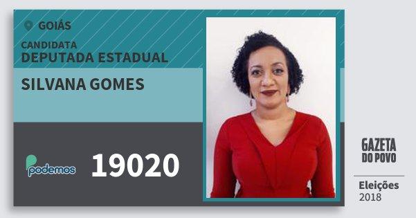 Santinho Silvana Gomes 19020 (PODE) Deputada Estadual | Goiás | Eleições 2018