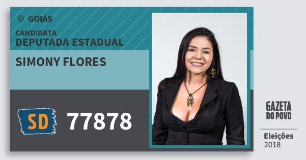 Santinho Simony Flores 77878 (SOLIDARIEDADE) Deputada Estadual | Goiás | Eleições 2018