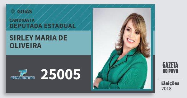 Santinho Sirley Maria de Oliveira 25005 (DEM) Deputada Estadual | Goiás | Eleições 2018