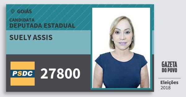 Santinho Suely Assis 27800 (DC) Deputada Estadual | Goiás | Eleições 2018