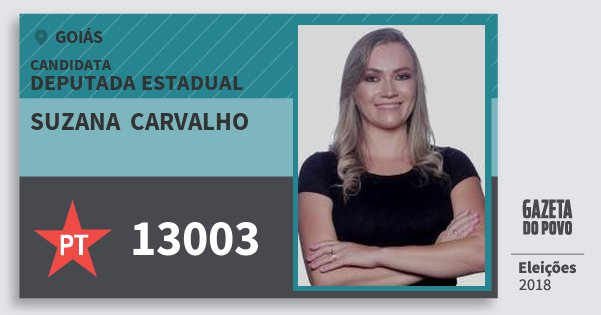 Santinho Suzana  Carvalho 13003 (PT) Deputada Estadual | Goiás | Eleições 2018
