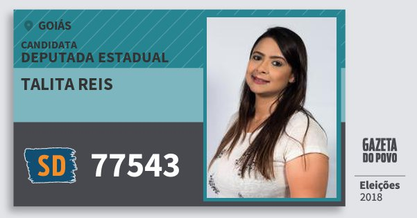 Santinho Talita Reis 77543 (SOLIDARIEDADE) Deputada Estadual | Goiás | Eleições 2018
