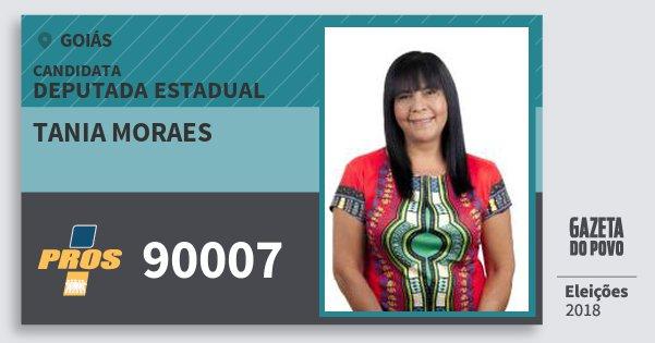 Santinho Tania Moraes 90007 (PROS) Deputada Estadual | Goiás | Eleições 2018