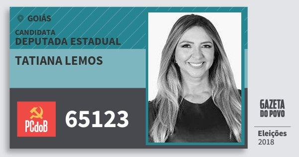 Santinho Tatiana Lemos 65123 (PC do B) Deputada Estadual | Goiás | Eleições 2018