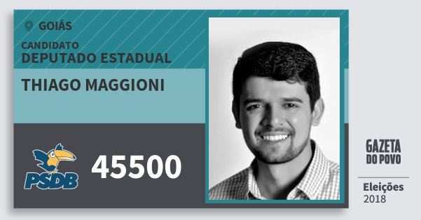 Santinho Thiago Maggioni 45500 (PSDB) Deputado Estadual | Goiás | Eleições 2018